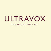 Ultravox - The Albums 1980-2012