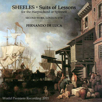 Fernando De Luca - John Sheeles: Suites of Lessons for the Harpsichord or Spinnett, Book II (1730)