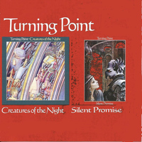 TURNING POINT - Creatures of the Night/ Silent Promise