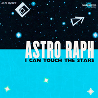 Astro Raph - I Can Touch the Stars