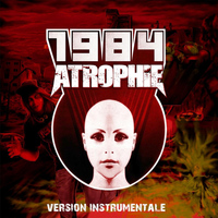 1984 - Atrophie (Version Instrumentale)