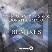 Donati & Amato - The Way It Goes (Remixes)