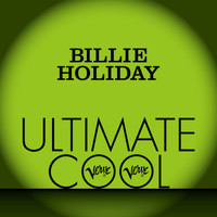 Billie Holiday - Billie Holiday: Verve Ultimate Cool