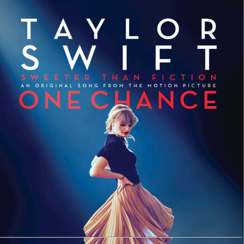 "Taylor Swift - Sweeter Than Fiction (From ""One Chance"" Soundtrack)"
