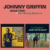 Johnny Griffin - Grab This! + the Kerry Dancers