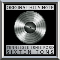 Tennessee Ernie Ford - Sixteen Tons (Single)