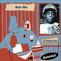 Sun Ra - Of Sounds and Something Else