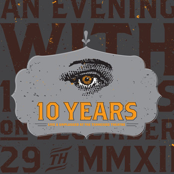 10 Years - Live & Unplugged At The Tennessee Theatre