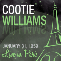 Cootie Williams - Live in Paris - Cootie Williams
