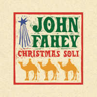 John Fahey - Christmas Guitar Soli With John Fahey