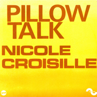 Nicole Croisille - Pillow Talk - Single