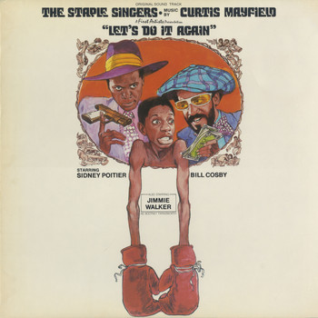 The Staple Singers - Let's Do It Again Original Sound Track