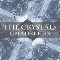 The Crystals - The Crystals Greatest Hits