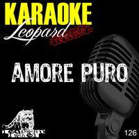 Leopard Powered - Amore puro (Karaoke Version) (Originally performed by Alessandra Amoruso)
