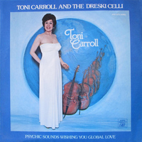 Toni Carroll - Toni Carroll and the Dreski Celli