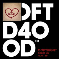Copyright - Cross My Heart EP