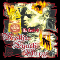 Brotha Lynch Hung - The Best of Brotha Lynch Hung (Explicit)