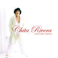 Chita Rivera - And Now I Swing