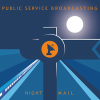 Public Service Broadcasting - Night Mail (Remixes) - EP