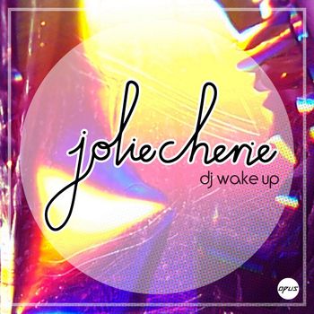 Jolie Cherie - DJ Wake Up - EP