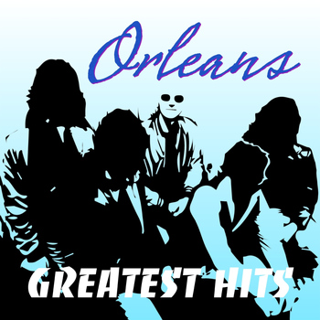 Orleans - Orleans Greatest Hits