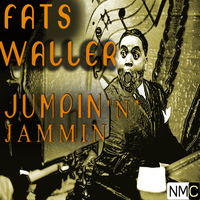 Fats Waller & His Rhythm - Jumpin 'N' Jammin