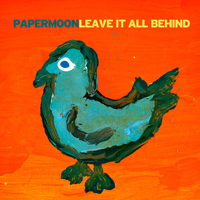 Papermoon - Leave It All Behind - Single
