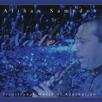 Alihan Samedov - Nale (Traditional Music of Azerbaijan)