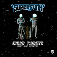 Superfunk - Disco Robots