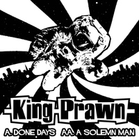 King Prawn - Done Days