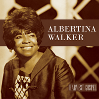 Albertina Walker - Harvest Collection: Albertina Walker
