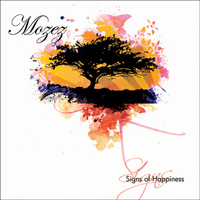 Mozez - Signs of Happiness