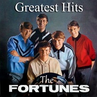 The Fortunes - Greatest Hits