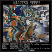 Narciso Yepes With the Orquesta Nacional de España and Odon Alonso - Vivaldi: Concerto in D Major - Palau: Concierto Levantino - Bach: Chaconne in D Minor (Guitar Music) [Remastered]