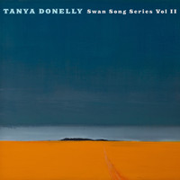 Tanya Donelly - Swan Song Series Vol.2