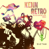 Kenn Retro - Do My Thing
