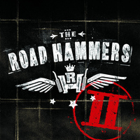 The Road Hammers - The Road Hammers II