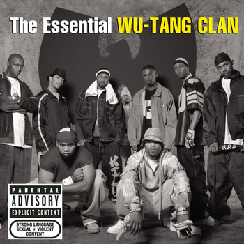 Wu-Tang Clan - The Essential Wu-Tang Clan (Explicit)
