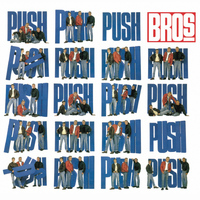 Bros - Push (Deluxe Edition)