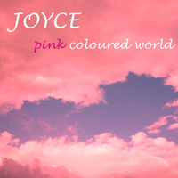Joyce - Pink Coloured World