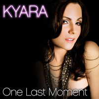Kyara - One Last Moment - EP