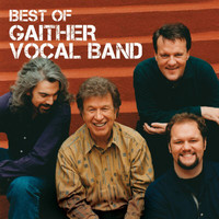 Gaither Vocal Band - Best Of The Gaither Vocal Band