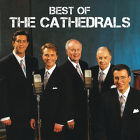 The Cathedrals - Best Of The Cathedrals