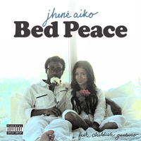 Jhené Aiko - Bed Peace (Explicit)
