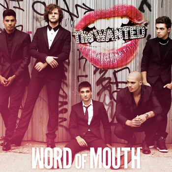 The Wanted - Word Of Mouth (Deluxe)