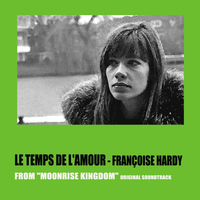 Françoise Hardy - Le temps de l'amour (From 'moonrise kingdom' original soundtrack)