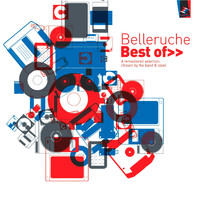 Belleruche - Best Of (A Remastered Selection Chosen by the Band & Label [Explicit])