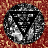 Pytto - Brazil In Love EP