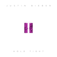 Justin Bieber - Hold Tight