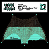 Jam City - Club Construction, Vol. 6